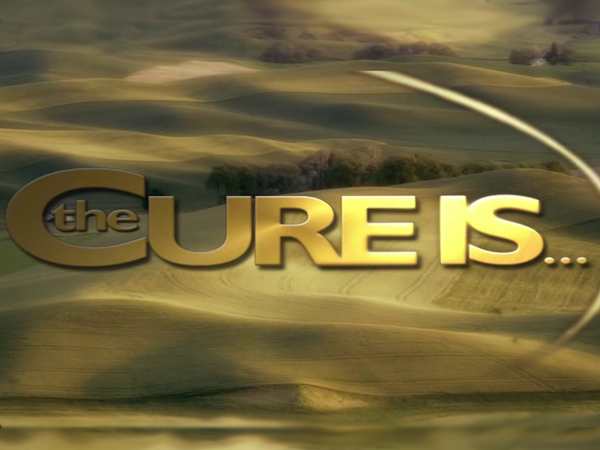 The Cure Is…?